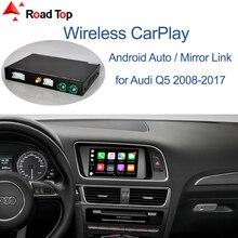 Wireless Apple CarPlay Android Auto Interface für Audi Q5 2009 2017, mit Spiegel Link AirPlay Auto Spielen Funktionen