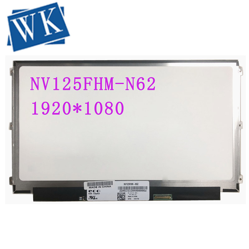 NV125FHM-N62 NV125FHM N62 Fit LP125WF4 SPB1 LP125WF4-SPB1 12.5'' IPS LCD Screen 1920*1080 EDP 30 PIN
