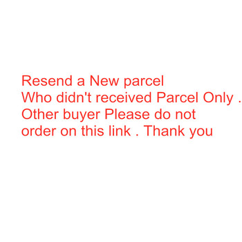 This link for resend a new parcel only , other buyer please do not order on this link . Thank you image