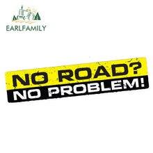 Earlfamily 15cm x 3cm nenhuma estrada nenhum problema decalque etiqueta do carro vinil engraçado amortecedor 4x4 suv offroad 4wd estilo do carro acessórios