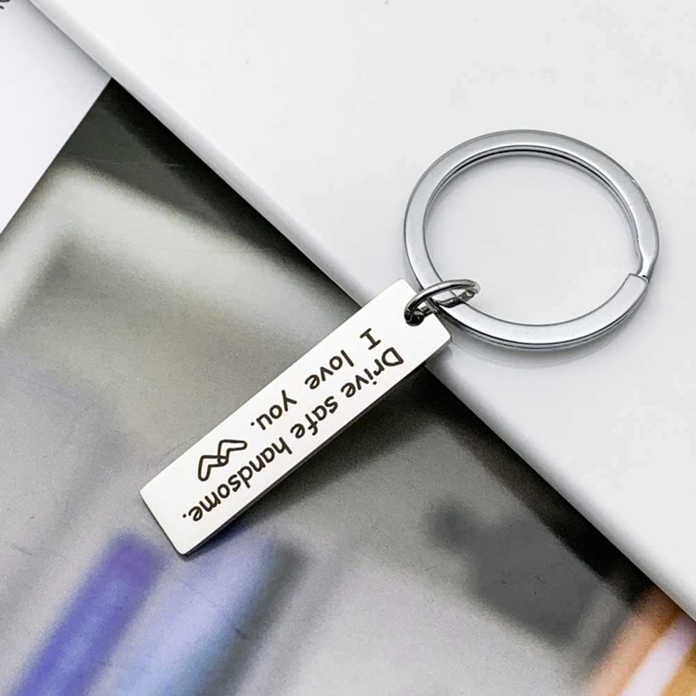 Stainless Steel Keyring Engraved Drive Safe I need you here with me Keychain For Couples Jewelry Gift Key Chain Unisex Accessory