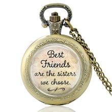 Vintage Best Friend Are The Sisters We Choose  Glass Dome Quartz Pocket Watch Classic Men Women Necklace Pendant Gifts