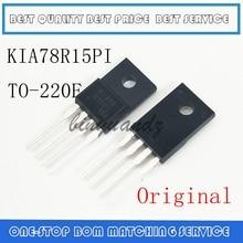 5PCS~20PCS KIA78 R15PI  KIA78R15 KIA78R15PI TO 220F 4 New original