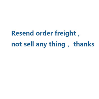 Resend order freight, not sell any thing, don't order,thanks image