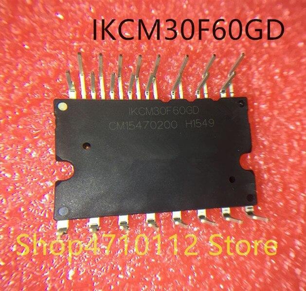1PCS/LOT NEW  IKCM30F60GD IKCM30F60GA  IKCM30F60HA  IKCM20L60GA . IKCM20F60GA