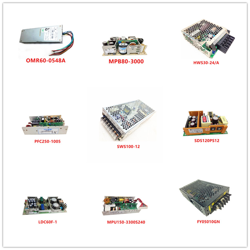 OMR60-0548A MPB80-3000 HWS30-24/A PFC250-1005 SWS100-12 SDS120PS12 LDC60F-1 MPU150-3300S240 NLP65-9308 FY05010GN USED