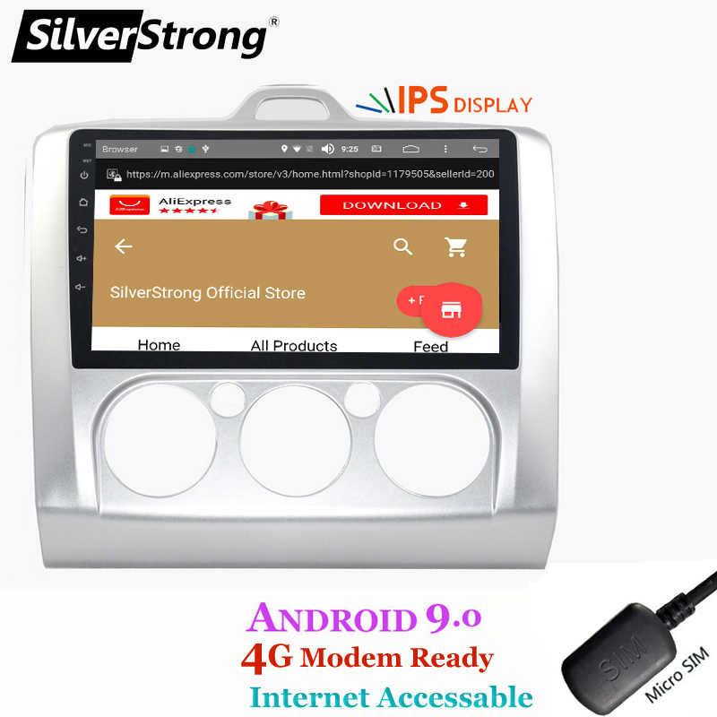 SilverStrong IPS matriz Android9.0 módem 4G SIM 2DIN para Ford Focus 2 focus1 focus2 Wifi Radio de navegación opción DSP/CANBUS