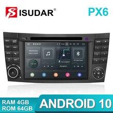 Lecteur multimédia de voiture Isudar PX6 Android 10 deux Din pour Mercedes/Benz/classe E/W211/E300/CLK/W209/CLS/W219 lecteur DVD Radio GPS