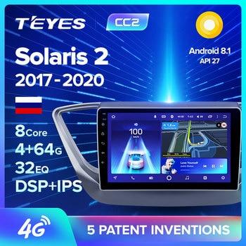 TEYES CC2 auto Radio Multimedia reproductor de Video GPS de navegación Android para solaris hyundai no dvd 2 din 2012, 2013, 2017 2018 verna