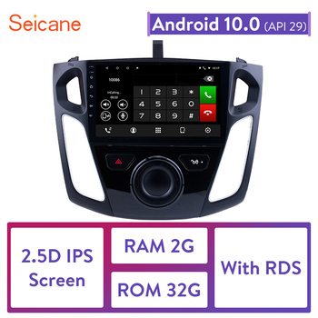 Seicane Android 10.0 2.5D IPS Screen Car Radio Audio GPS Autoradio for Ford Focus 2011 2012 2013 2014 2015 support DVR OBDII image