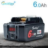 Waitley batería recargable de Li-Ion para Makita 18V 6000mAh 6.0Ah herramientas con LED de reemplazo de lijar BL1860B BL1860 BL1850 6A