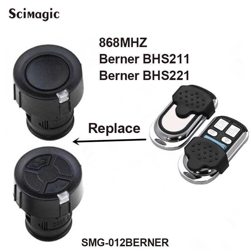 Berner 868.3MHz clone telecomando del Cancello porta del garage di controllo Per Berner BHS 211 221 153 110 140 121 130 berner comando
