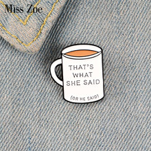 TWSS Enamel Pin Custom Coffee Cup Mug Brooches for Shirt Lapel Backpack Joke Fun Badge Equality Jewelry Gift for Friends(China)