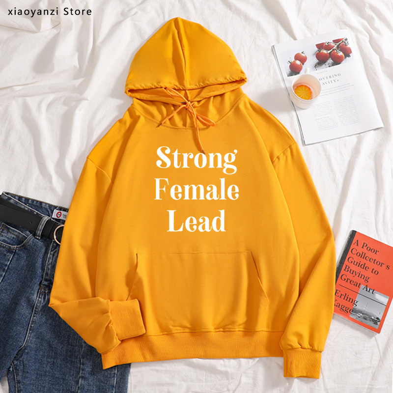 Strong Female Lead Women Hoodies Cotton Casual Funny Sweatshirts For Lady Girl Pullovers Hipster Sportswear New-199