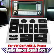 Novo botão de rádio mk5 reparação adesivo decalques carro fm rádio botão reparação decalques adesivos novo para vw para golf mk5 & para passat