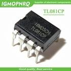 10PCS TL081CP TL081C...