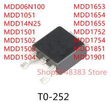 10PCS MDD06N100 MDD1051 MDD14N25 MDD1501 MDD1502 MDD1503 MDD1504 MDD1653 MDD1654 MDD1655 MDD1752 MDD1754 MDD1851 MDD1901 TO-252