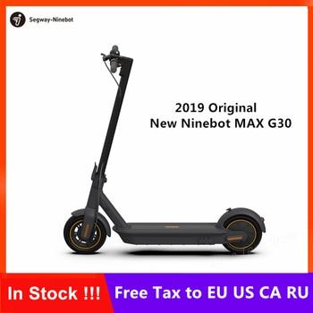 2019 Ny Original Ninebot MAX G30 KickScooter Vikbar Smart Elektrisk Scooter Hoverboard 350W Power 10inch Wheel 65Km Mileage