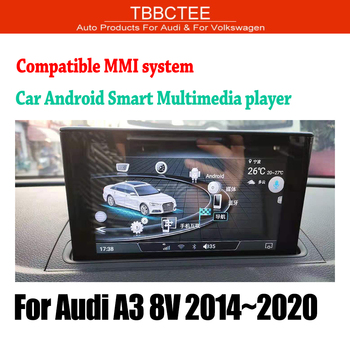 TBBCTEE MMi 2G 3G For Audi A3 8V 2014 2015 2016 2017 2018 2019 Car Android GPS Navi player Stereo touch screen HiFi WiFi BT image