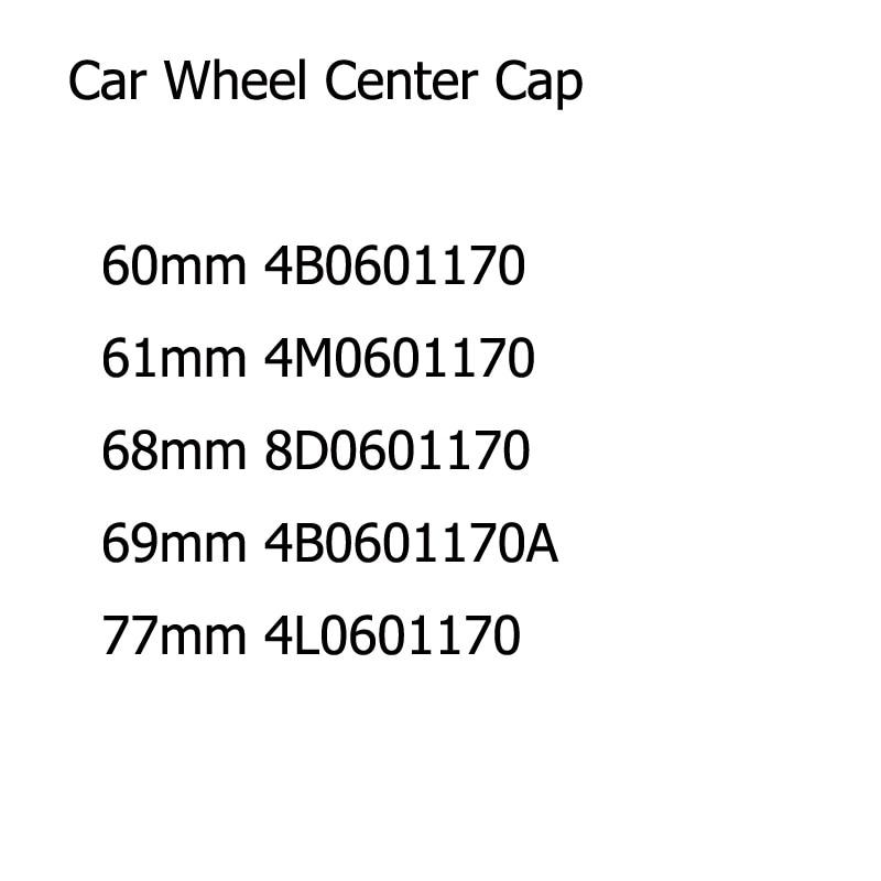 40 шт. автомобиль колесная Центральная Крышка колпака колеса Крышка 60 мм 61 мм 68 мм 69 мм 77 мм 4M0601170 4B0601170A 4B0601170 8D0601170 4L0601170