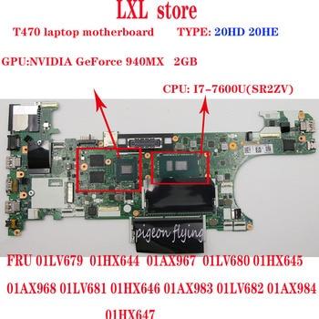 NM-A931 T470 motherboard for lenovo thinkpad laptop SWG CPU:I7-7500U DDR4 GPU:GeForce 940MX 2GB FRU 01AX968 01LV681 01HX646
