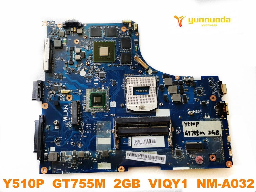 Original For Lenovo Y510P Laptop Motherboard Y510P  GT755M  2GB  VIQY1  NM-A032 Tested Good Free Shipping