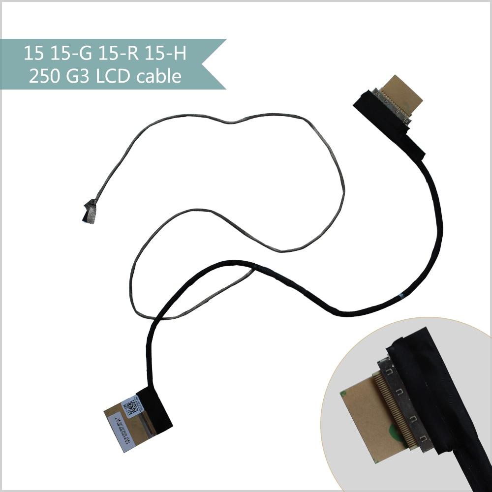 NEW LCD LED LVDS Cable For HP Pavilion 15 15-G 15-R 15-H 250 G3 Video Flex Cable DC02001VU00