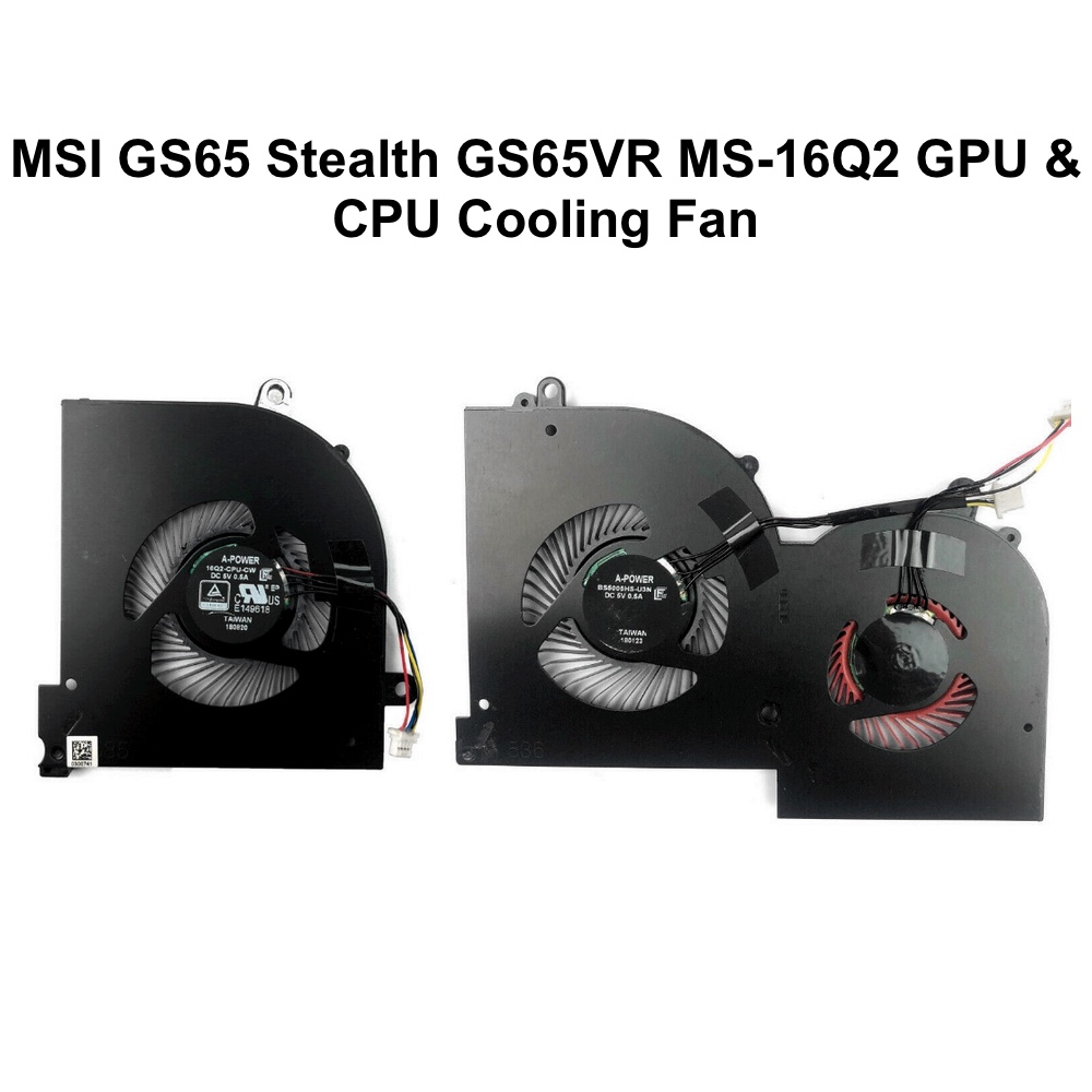 Original GPU CPU Cooling fans for MSI GS65 GS65VR MS-16Q2 Series Laptop CPU GPU VGA Cooler Fan 5V 4PIN 16Q2-CPU-CW BS5005HS-U31 5