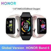 Versão global honra banda 6 relógio de fitness rastreador pulseira à prova dwaterproof água monitor freqüência cardíaca oxigênio no sangue amoled tela