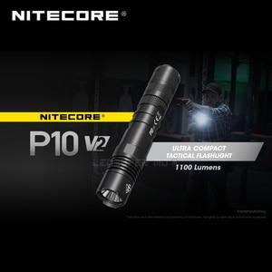 Image 2 - 2nd דור NITECORE P10 V2 CREE XP L2 V6 LED STROBE מוכן™אולטרה קומפקטי טקטי פנס 1100 Lumens