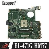 E1-471G dazqsamb6e1 placa-mãe para acer aspire E1-431 E1-471 V3-471 portátil placa-mãe hm77 teste original