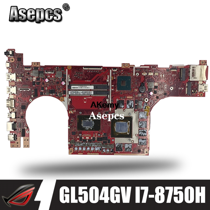 GL504GV carte mère pour ASUS ROG STRIX HERO II GL504GV GL504GW GL504 GL504GM GL504GS ordinateur portable carte mère I7-8750H RTX 2060