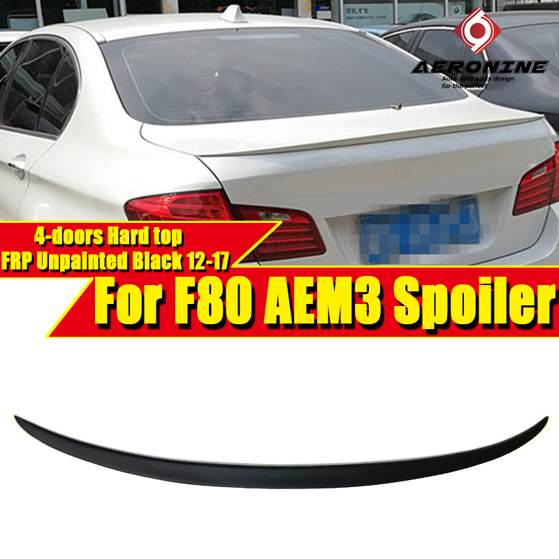 M3 Style Spoiler for BMW F80 & 3 Series 4-door Hard top Saloon 320i 328i 330i 335i FRP Unpainted  wings spoiler 2012-2017
