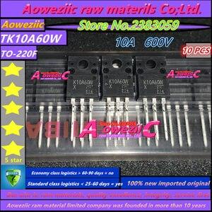 Image 1 - Aoweziic 100% neue importiert original TK10A60W K10A60W TK18A50D K18A50D TK39A60W K39A60W TO 220F TK46E08N1 K46E08N1 transistor