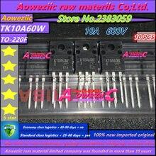 Aoweziic 100% nouveau original importé TK10A60W K10A60W TK18A50D K18A50D TK39A60W K39A60W TO 220F TK46E08N1 K46E08N1 transistor