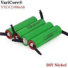 VariCore 100% מקורי 3.6V 18650 VTC4 2100mAh גבוהה ניקוז 30A נטענת סוללה VC18650VTC4 + DIY ניקל גיליון