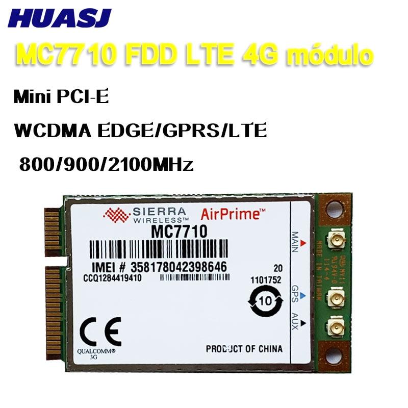 Huasj Desbloqueado Sierra Wireless MC7710 4G LTE/HSPA + 4G 3G módulo WWAN Mini PCI-E tarjeta WCDMA EDGE/GPRS/LTE 800/900/2100MHz