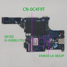 CN 0C4F9T 0C4F9T C4F9T VAW30 LA 9832P w SR1ED I5 4300U מעבד עבור Dell Latitude E5440 מחשב נייד נייד האם Mainboard