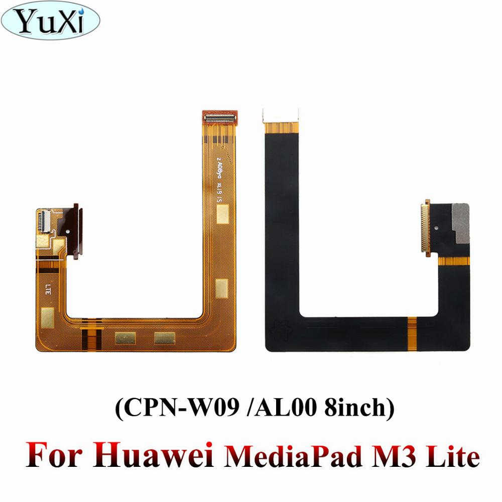 YuXi For Huawei MediaPad M3 Lite M3Lite CPN-W09 CPN-AL00 8 Inch LCD Mainboard Motherboard Connector Board Mainboard Flex Cable