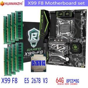 HUANANZHI F8 motherboard LGA2011-3 Xeon E5 2678 V3 X99 F8 DDR4 and LGA 2011 64GB = 8GB * 8pcs 2400MHz Memory Motherboard Set