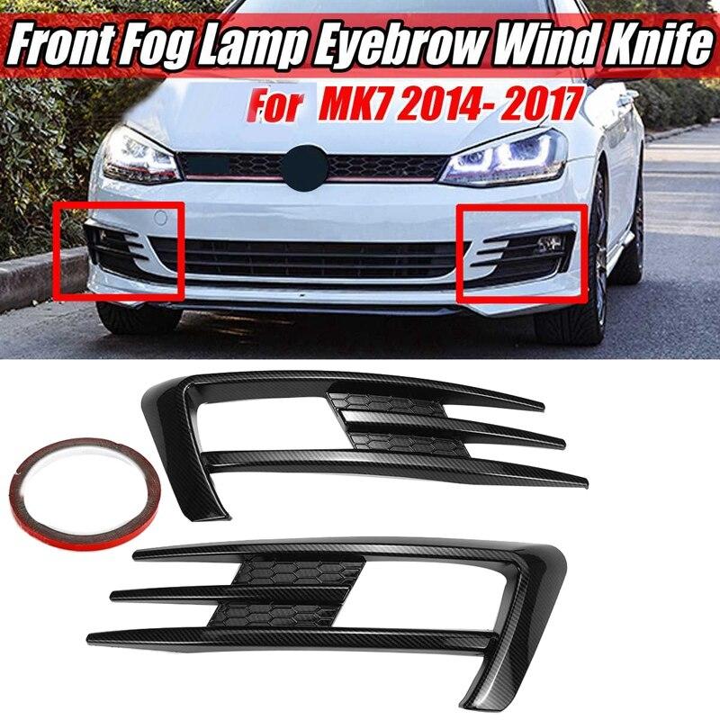 Car Carbon Fiber Front Fog Lamp Eyebrow Wind Knife Cover Trim for Golf MK7 2014 2015 2016 2017