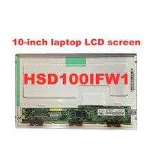 Original 10.0-inch Laptop lcd screen HSD100IFW1 A00 A04 HSD100IFW1 HSD100IFW4 Fo