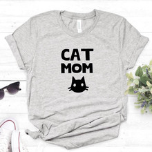 Cat mom Print Women tshirt Cotton Casual Funny t shirt For Lady