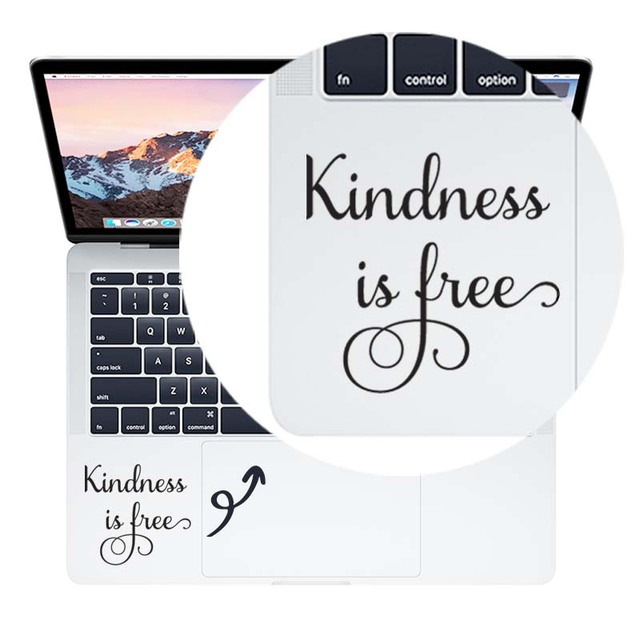 Kindness Is Free Quote Trackpad Laptop Sticker For Macbook Air Pro 16 Retina 11 12 13 15 Inch Dell Mac Book Skin Notebook Decal Laptop Skins Aliexpress