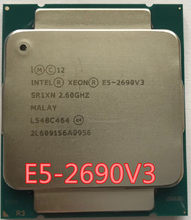 Intel 12 E5 2690 V3 SR1XN Processador 2.6Ghz Core 30MB Xeon CPU Soquete LGA 2011-3 E5-2690V3 2690V3(China)