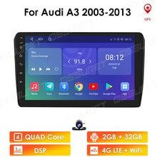 IPS DSP Quad Core Android 10 GPS para coche reproductor de Radio para Audi A3 2003 2013 Multimedia navegador estéreo Wifi 2Din 4G LTE SWC Canbus