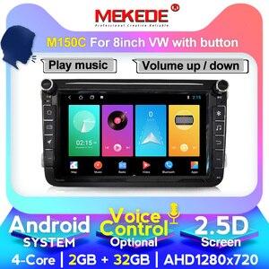 MEKEDE Android 10 Автомобильный GPS мультимедийный плеер для Volkswagen Skoda Octavia golf 5 6 touran passat B6 polo tiguan jetta Bora rapid