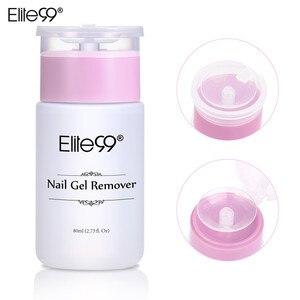Image 2 - Elite99 dissolvant de vernis à ongles Gel UV dissolvant collant liquide nettoyant de Surface des ongles Gel excédentaire améliorer la brillance outil dart de manucure