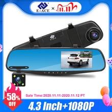 E ACE Full HD 1080PรถDvrกล้อง4.3นิ้วกระจกมองหลังเครื่องบันทึกวิดีโอดิจิตอลเลนส์Dual Registratory