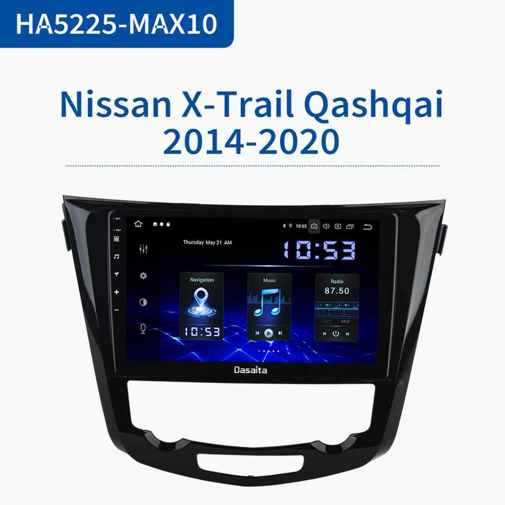 Dasaita Android 10.0 Car Multimedia สำหรับ Nissan X-Trail T32 Qashqai J11 J10 GPS 2014 2015 2016 2017 2018 2019 วิทยุ DSP Bluetooth